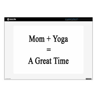 """Mom Plus Yoga Equals A Great Time Skins For 15"""" Laptops"""