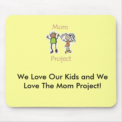 Mom Project Mouse Pad
