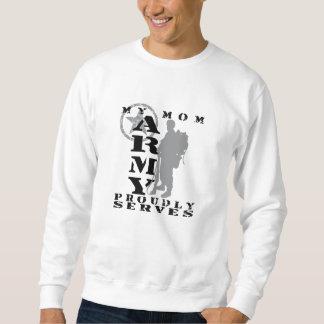 Mom Proudly Serves - ARMY Sweatshirt