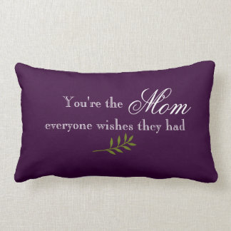 Mom Quote Throw Pillow