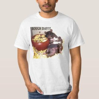 MOM RAT ROUGH DAY!!!!! T-Shirt