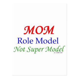 Mom, Role Model, Not Super Model! Postcards