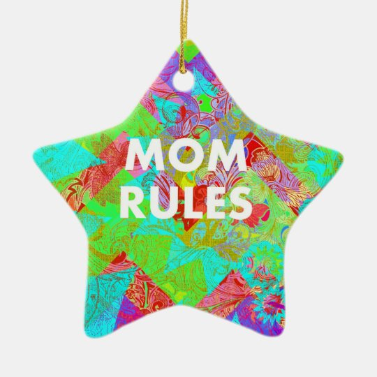 MOM RULES Colorful Floral Mothers Day Gifts teal Ceramic Ornament