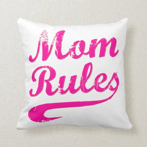 Mom Rules Funny Throw Pillow
