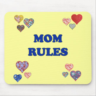Mom Rules Mouse Pad