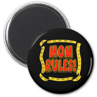 Mom Rules T-shirts and Gifts For Her 2 Inch Round Magnet