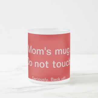 Mom s mug