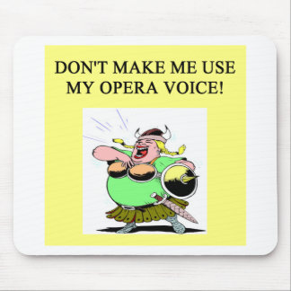 mom;s opera voice mouse pad