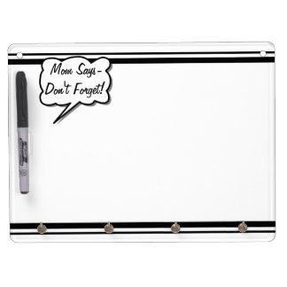 Mom Says Don't Forget Funny Personalized Custom Dry Erase Board With Keychain Holder