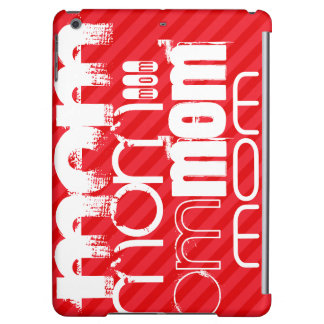 Mom; Scarlet Red Stripes iPad Air Covers