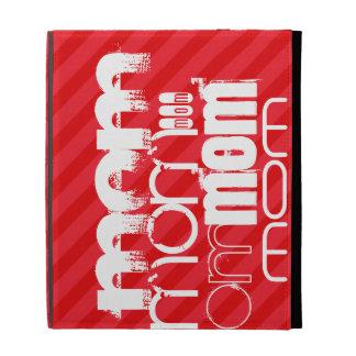 Mom; Scarlet Red Stripes iPad Case