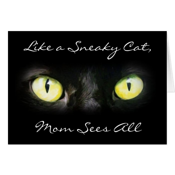 Mom Sees All, Cat Eyes Mother's Day Card