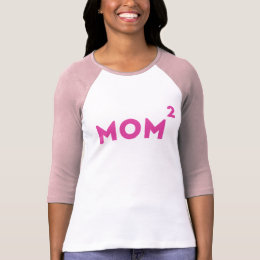 Mom Squared Funny Mom Math. T-Shirt