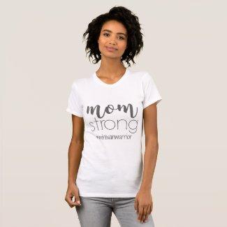"""Mom Strong #minivanwarrior"" T-Shirt"