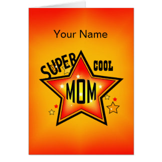 Mom Super Cool Star Mother Greeting Card