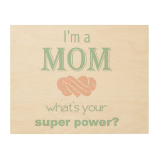 Mom super power wooden sign Mother's Day