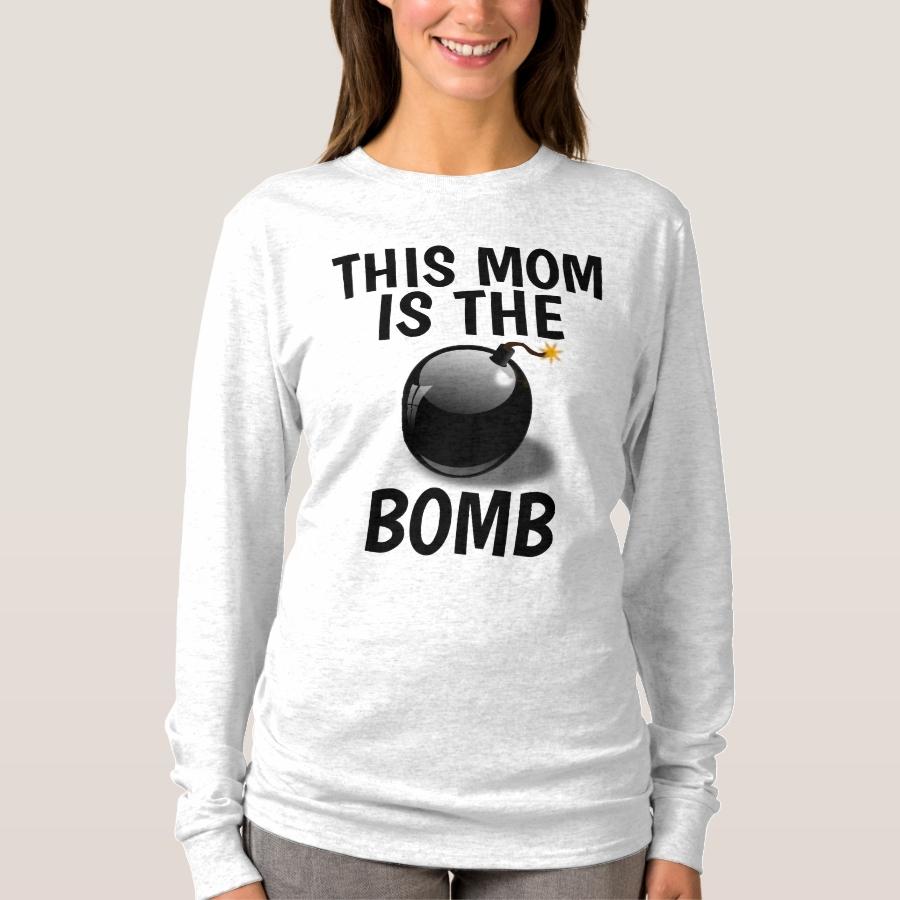 MOM T-Shirts, THIS MOM IS THE BOMB T-Shirt - Best Selling Long-Sleeve Street Fashion Shirt Designs