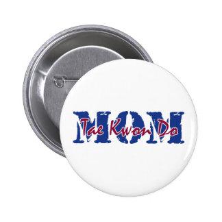 MOM Tae Kwon Do Pinback Button