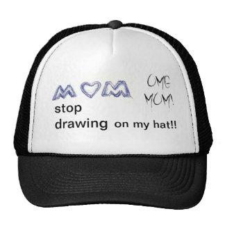 MOM THAT IS MY HAT!! TRUCKER HAT