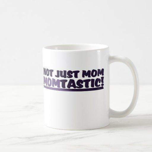 Mom that's Momtastic Coffee Mug