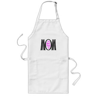 Mom The Best There Is Long Apron