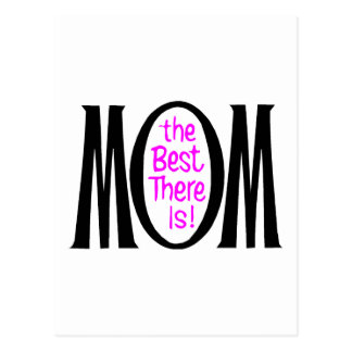 Mom The Best There Is Postcard