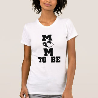 MOM to Be - Black Text T-shirts