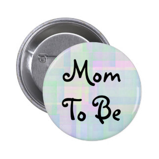 Mom To Be Button