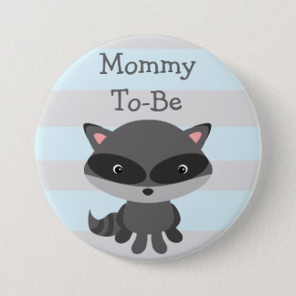 Mom To Be Button Raccoon Woodlands Theme