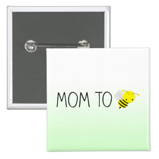 Mom to Be, Cute Bumblebee Green/Yellow Pinback Button