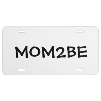 """""""Mom to Be"""" License Plate"""