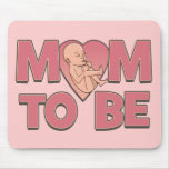 Mom to Be Maternity Mouse Pad