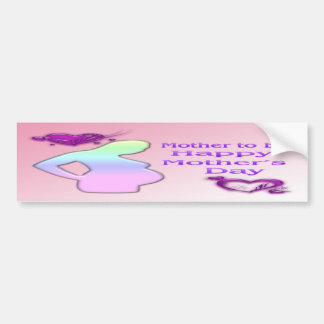 Mom To Be Mother's Day Bumper Sticker