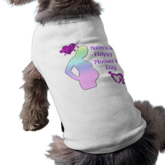 Mom To Be Mother's Day Pet Clothing