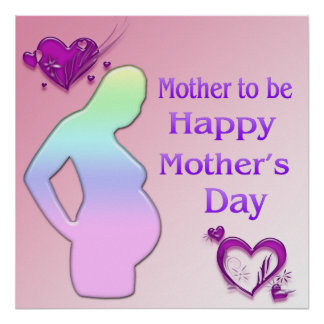 Mom To Be Mother's Day Poster