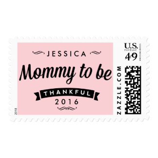 Mom to be Postage with date