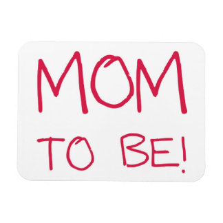 Mom to be! rectangular photo magnet
