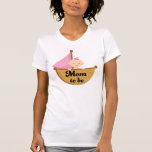 Mom to Be T Shirt