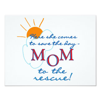 Mom to the Rescue Card