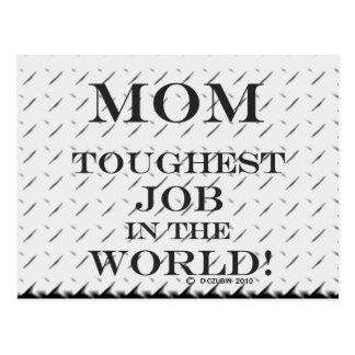Mom Toughest Job Post Card