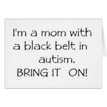 Mom with a Black Belt in Autism