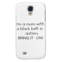 Mom with a Black Belt in Autism Samsung Galaxy S4 Case