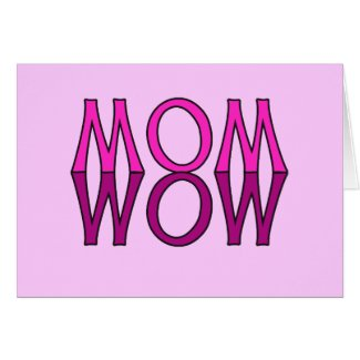 MOM WOW! Cool Mom's Day Tshirt Cards