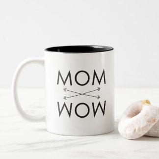 Mom -Wow | Mug