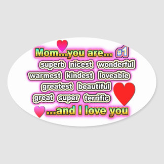 Mom...you are #1 oval sticker