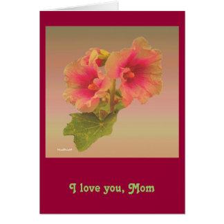 Mom! You are like flowers Card