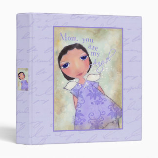 mom, you are my angel, happy mother's day binder