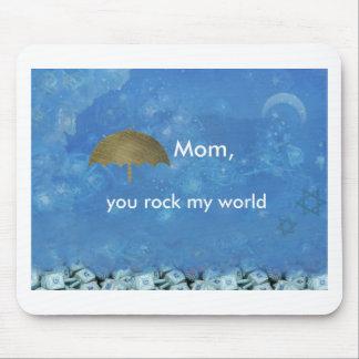 Mom you rock my world mousepads