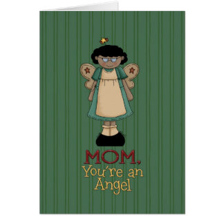 Mom, you're an angel greeting card