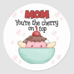 Mom You're The Cherry Stickers